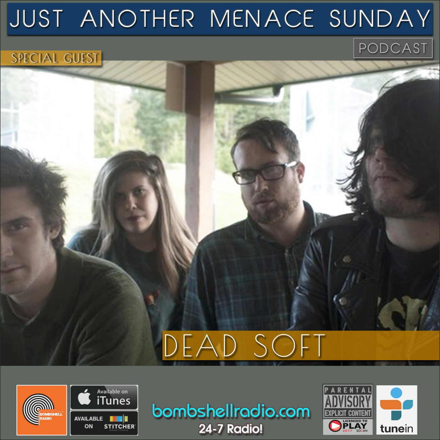 Just Another Menace Sunday #799 – Dead Soft – Bombshell Radio